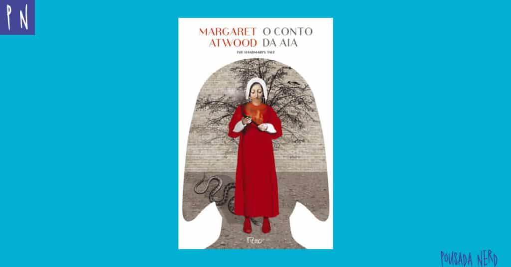 O Conto da Aia, Margaret Atwood