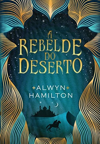A rebelde do deserto, Alwyn Hamilton