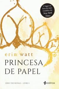 Princesa de Papel (The Royals #1)