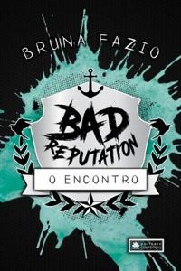 Bad Reputation #1