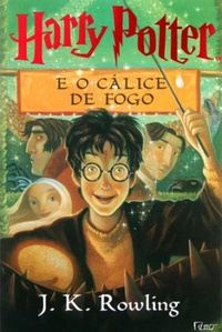 Harry Potter e o Cálice de Fogo (Harry Potter #4)